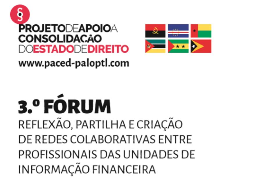 Fórum de Reflexão, Partilha e Criação de redes colaborativas entre as Unidades de Informação Financeira dos PALOP e Timor-Leste, 26 e 27 de maio de 2020