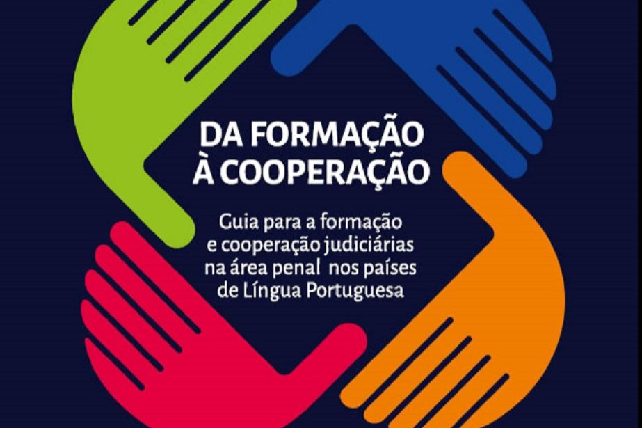Enfam divulga guia para a formação e cooperação judiciárias na área penal nos países de Língua Portuguesa
