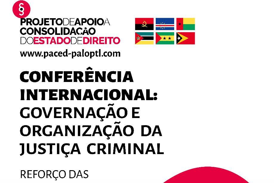 Comunicado de Imprensa: Conferência Internacional sobre organização e gestão da justiça criminal reúne atores judiciários da Guiné-Bissau