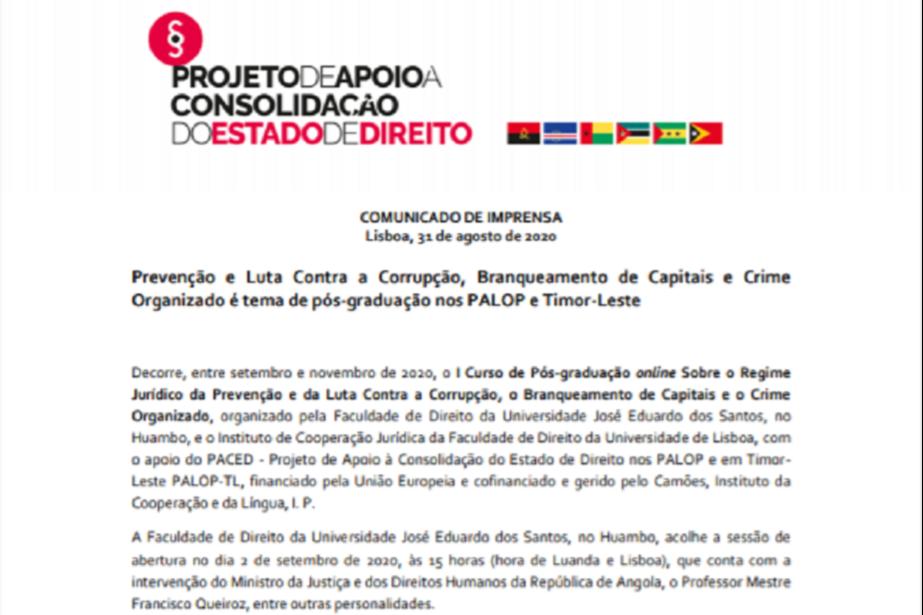 Comunicado de Imprensa: Prevenção e Luta Contra a Corrupção, Branqueamento de Capitais e Crime Organizado é tema de pós-graduação nos PALOP e Timor-Leste