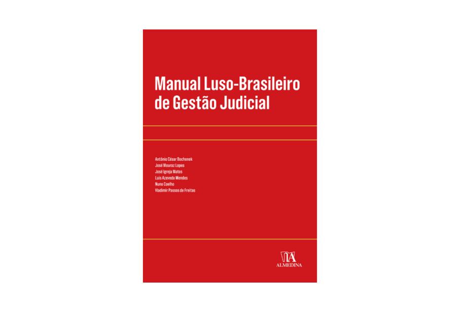 Lançamento: Manual Luso-Brasileiro de Gestão Judicial