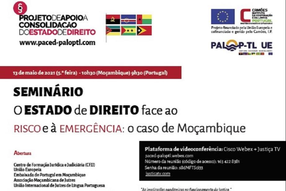 Seminário «O Estado de Direito face ao risco e à emergência: o caso de Moçambique»